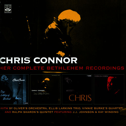 Her Complete Bethlehem Recordings by Chris Connor