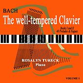 The Well-Tempered Clavier Volume 1 by Rosalyn Tureck