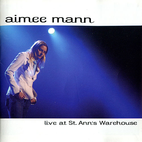 Live at St. Ann's Warehouse by Aimee Mann