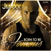 Born to Be Famous Club by Jmaxx