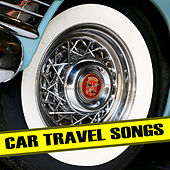 Car Travel Songs von Various Artists