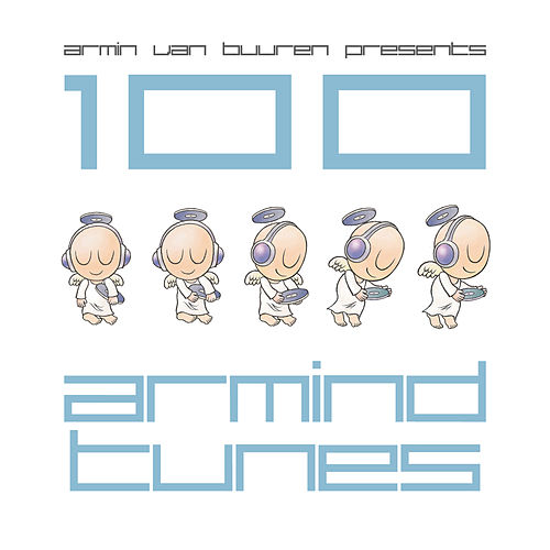 Armin van Buuren presents 100 Armind Tunes by Various Artists