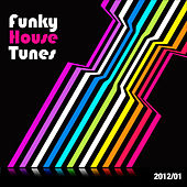 Funky House Tunes 2012-01 von Various Artists