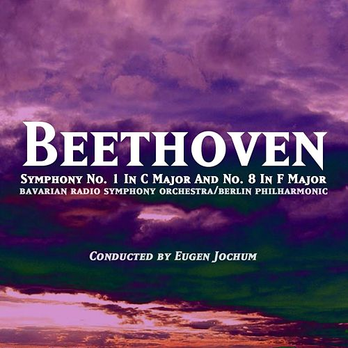 Symphony No. 1 In C Major And No. 8 In F Major by Various Artists