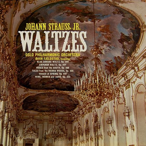 Strauss Waltzes by Oslo Philharmonic Orchestra