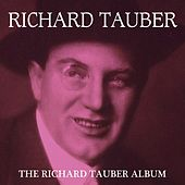 The Richard Tauber Album by Richard Tauber