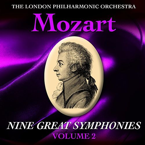 Mozart Nine Great Symphonies Volume II by London Philharmonic Orchestra