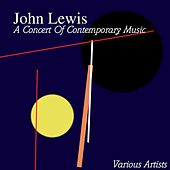 A Concert Of Contemporary Music by John Lewis