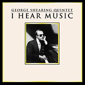 I Hear Music by George Shearing