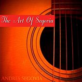 The Art Of Segovia (Disc I) by Andres Segovia