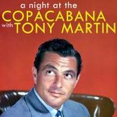 A Night At The Copacabana by Tony Martin