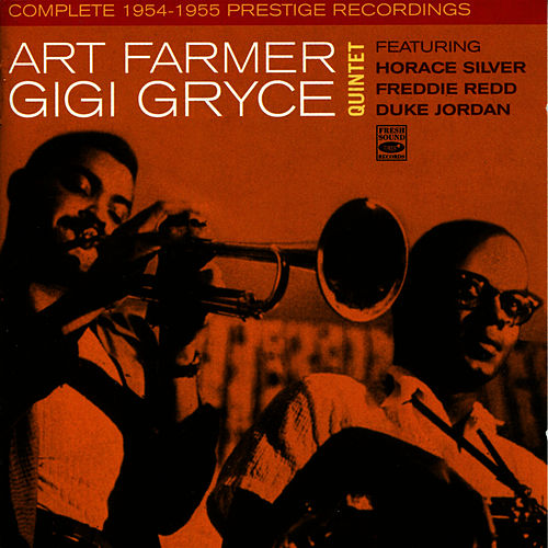Art Farmer Gigi Gryce Quintet Complete 1954-1955 Prestige Recordings by Art Farmer