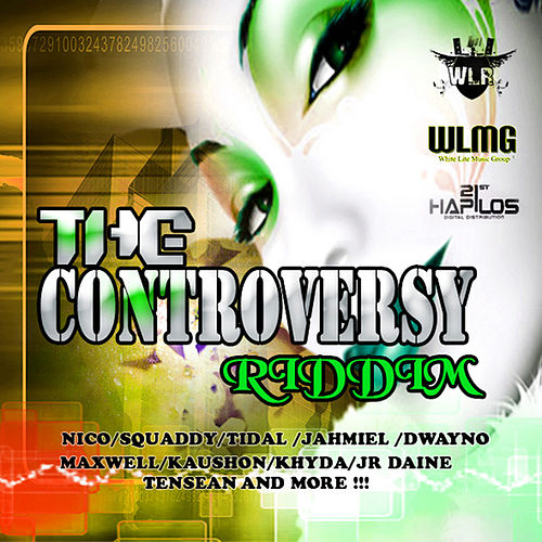 The Controversy Riddim by Various Artists