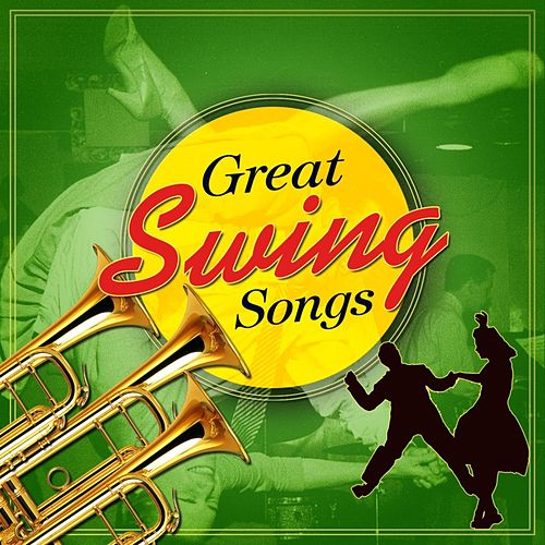 Great Swing Songs by Various Artists