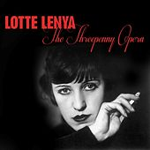 The Threepenny Opera by Lotte Lenya