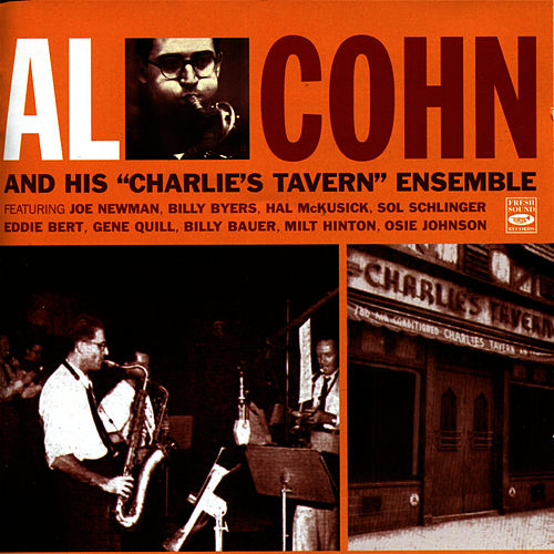 Al Cohn And His 'Charlie's Tavern' Ensemble by Al Cohn