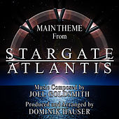 Stargate Atlantis: Main Theme from the Television Series (Single) (Joel Goldsmith) by Dominik Hauser