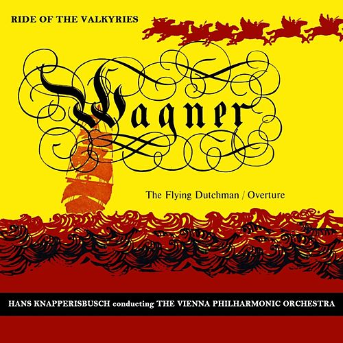 The Ride Of The Valkyries by Vienna Philharmonic Orchestra