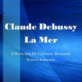 Debussy La Mer by L'Orchestra de la Suisse Romande