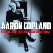 Clarinet Concerto & Old American Songs von Aaron Copland