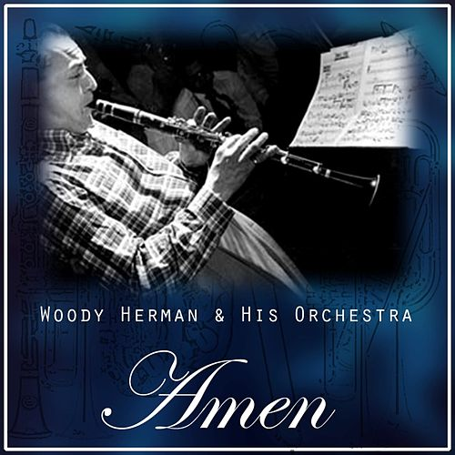 Amen by Woody Herman