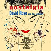 Nostalgia by David Rose And His Orchestra