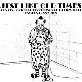 Jest Like Old Times by Various Artists