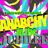 Anarchy in the Jubilee: A Right Royal Punk Tribute by Various Artists