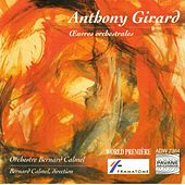 Girard: Œuvres orchestrales by Various Artists