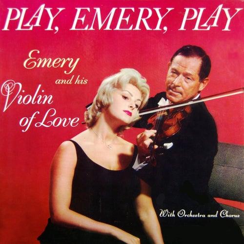 Play, Emery, Play by Emery