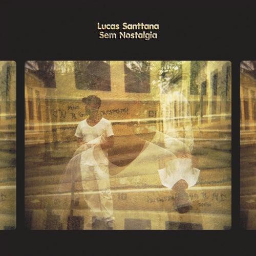 Sem Nostalgia / Remix Nostalgia by Lucas Santtana