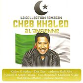 Collection Ramadan : Cheb Khaled à l'ancienne von Khaled (Rai)