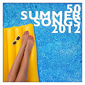 50 Summer Songs 2012 by Various Artists