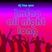 Lmfao - All Night Long by DJ Top Gun