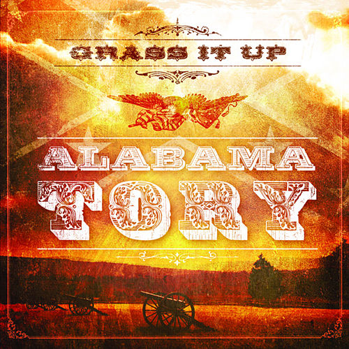 Alabama Tory by Grass It Up