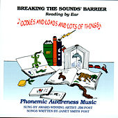 Breaking The Sounds' Barrier, Reading By Ear, Vol.3 by Jim Post
