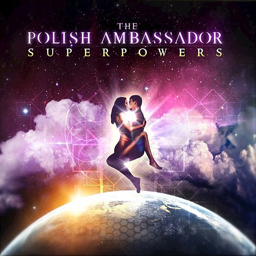 Superpowers by The Polish Ambassador