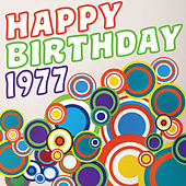 Happy Birthday 1977 by Various Artists