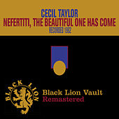 Nefertiti, the Beautiful One Has Come by Cecil Taylor