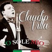 'O Sole Mio Italian All Time Classics by Claudio Villa