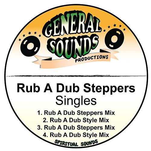 Rub a Dub Steppers by El General