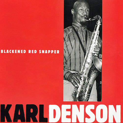 Blackened Red Snapper by Karl Denson