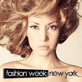 Fashion Week: New York A Journey Into Glamourous Deep House by Various Artists