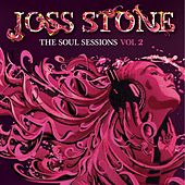 The Soul Sessions Vol II (Deluxe) von Joss Stone