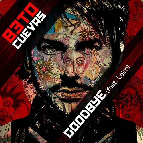 GoodBye (feat. Leire Martinez) by Beto Cuevas