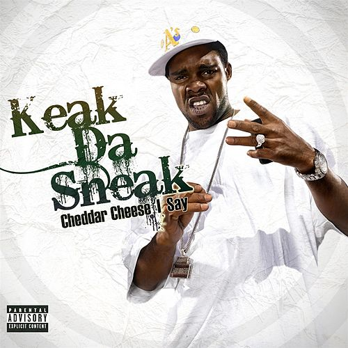 CheddarCheeseISay by Keak Da Sneak