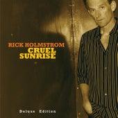 Cruel Sunrise (Deluxe Edition) by Rick