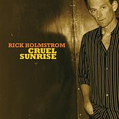 Cruel Sunrise by Rick