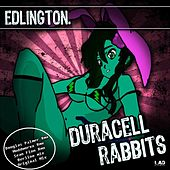 Duracell Rabbits Remixes by Edlington