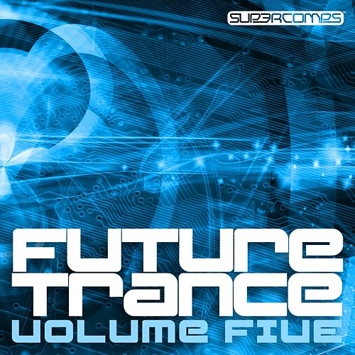 Future Trance Volume Five by Various Artists